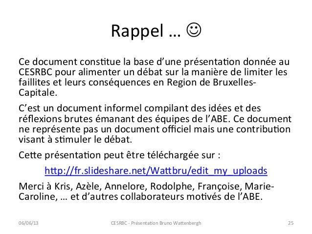 Rappel … J Ce document consCtue la base d'une présentaCon donnée au CESRBC pour alimenter u...