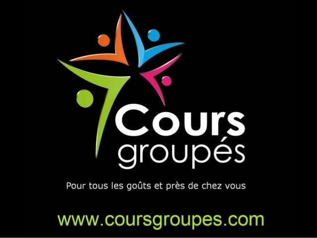LE CONCEPT Cours Groupés Nous avons tous l'envie ou le besoin d'apprendre quelque chose. Nous avons tous des passions ou d...