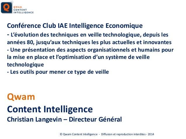 Conférence Club IAE Intelligence Economique - L'évolution des techniques en veille technologique, depuis les années 80, ju...