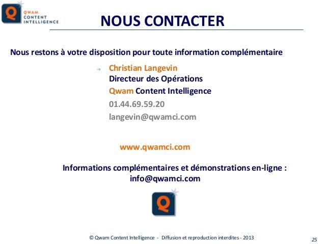 NOUS CONTACTER Nous restons à votre disposition pour toute information complémentaire ➔  Christian Langevin Directeur des ...