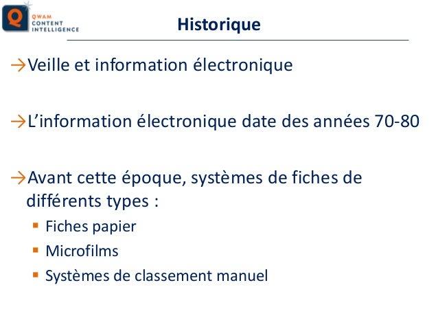 Historique →Veille et information électronique →L'information électronique date des années 70-80  →Avant cette époque, sys...