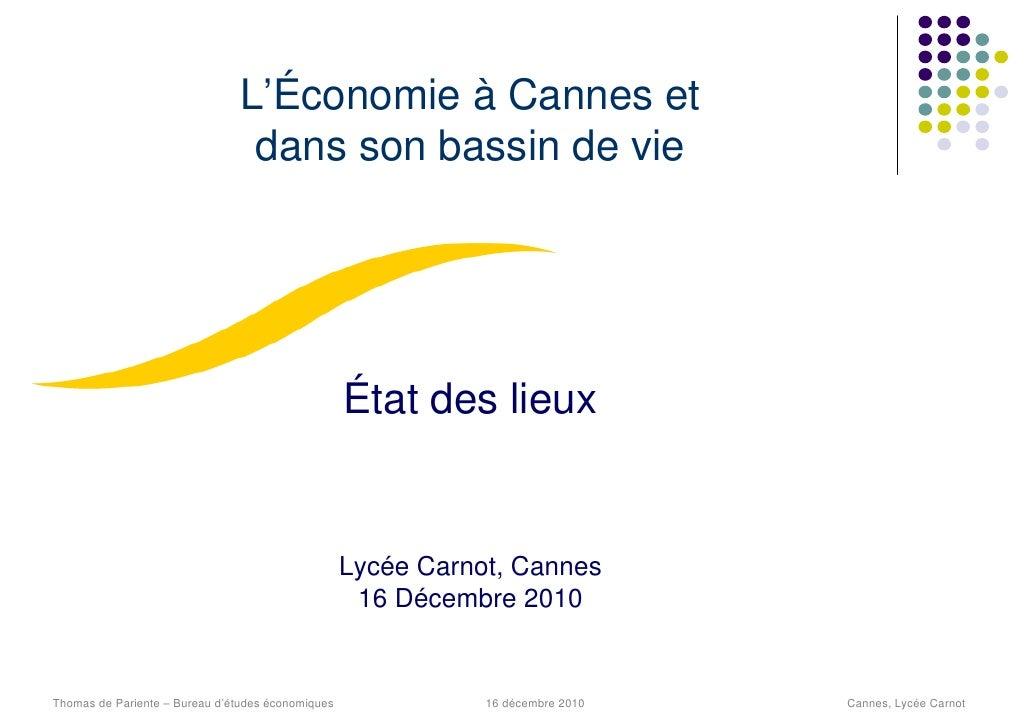 L'Économie à Cannes et                                 dans son bassin de vie                                             ...