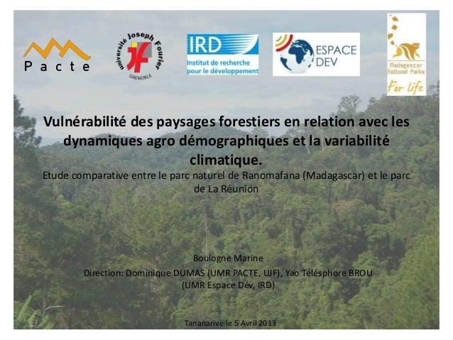 Vulnérabilité des paysages forestiers en relation avec les   dynamiques agro démographiques et la variabilité             ...