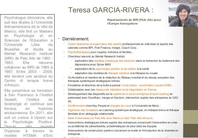 Teresa GARCIA-RIVERA :Psychologue clinicienne, elle                                                Représentante du MRI (P...
