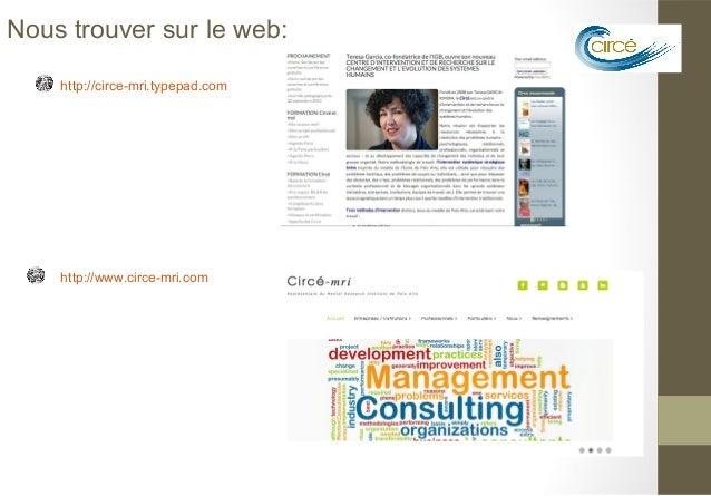 Nous trouver sur le web:    http://circe-mri.typepad.com    http://www.circe-mri.com