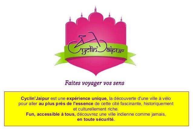 Faites voyager vos sens Cyclin'Jaipur est une expérience unique, la découverte d'une ville à vélo pour aller au plus près ...