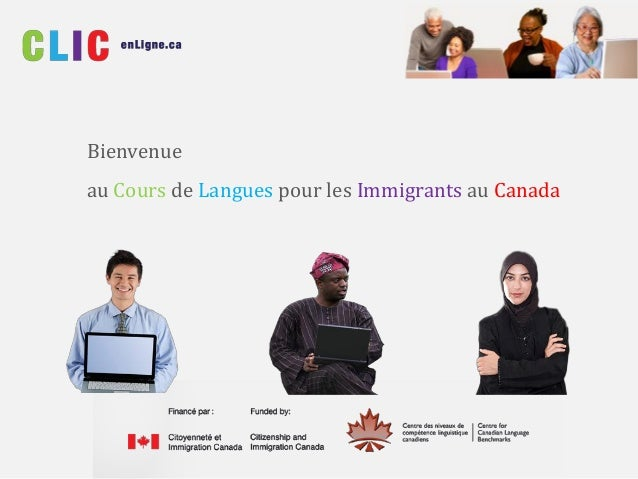 Bienvenue au Cours de Langues pour les Immigrants au Canada
