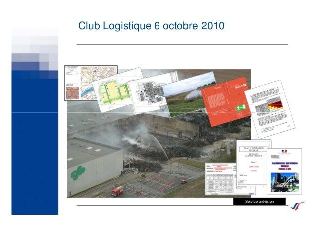 Club Logistique 6 octobre 2010 Service prévision