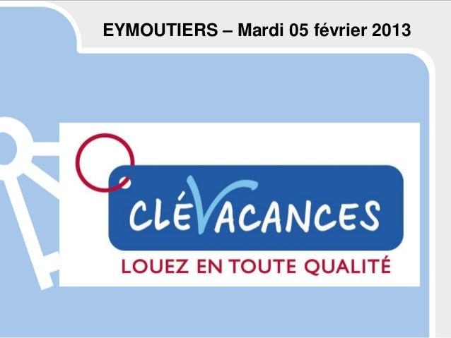 EYMOUTIERS – Mardi 05 février 2013