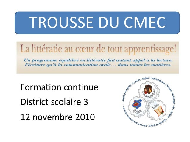 TROUSSE DU CMEC Formation continue District scolaire 3 12 novembre 2010