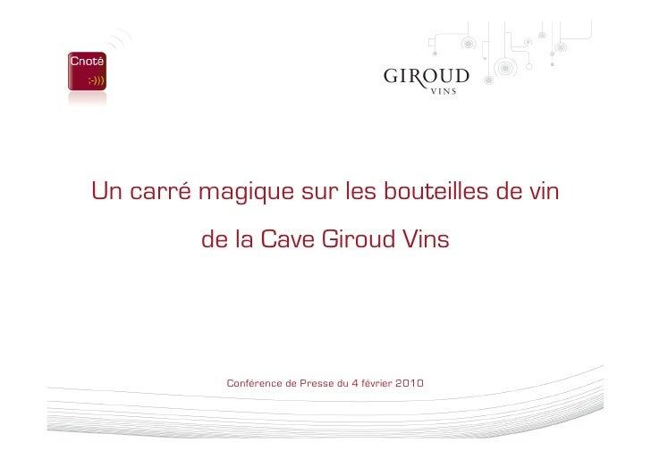 Un carré magique sur les bouteilles de vin          de la Cave Giroud Vins                 Conférence de Presse du 4 févri...