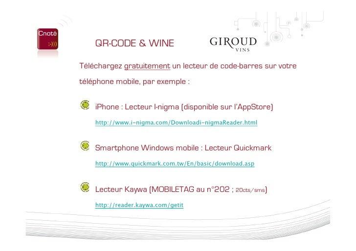 Présentation Cnoté - Solution Qr Code Giroud Vins 04 02 10 Slide 3