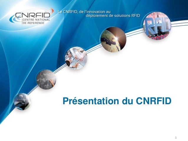 Présentation du CNRFID 1