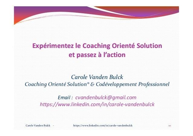 Expérimentez le Coaching Orienté SolutionExpérimentez le Coaching Orienté Solution et passez à l'actionet passez à l'actio...