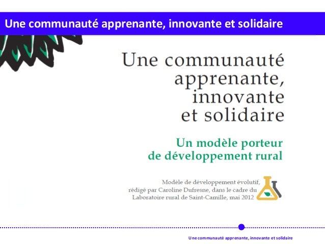 Une communauté apprenante, innovante et solidaire Une communauté apprenante, innovante et solidaire