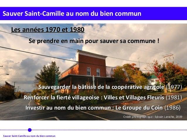 Sauver Saint-Camille au nom du bien commun Sauver Saint-Camille au nom du bien commun Les années 1970 et 1980Les années 19...