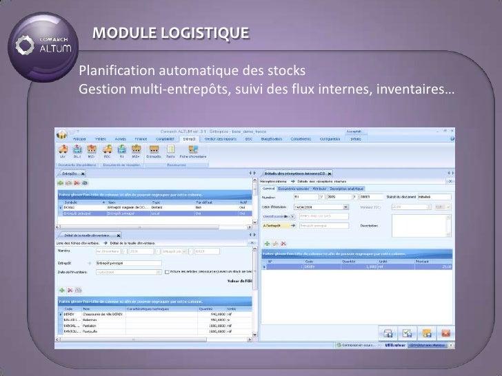 MODULE LOGISTIQUE  Planification automatique des stocks Gestion multi-entrepôts, suivi des flux internes, inventaires…