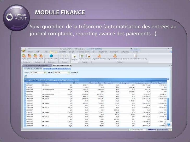 MODULE FINANCE  Suivi quotidien de la trésorerie (automatisation des entrées au journal comptable, reporting avancé des pa...
