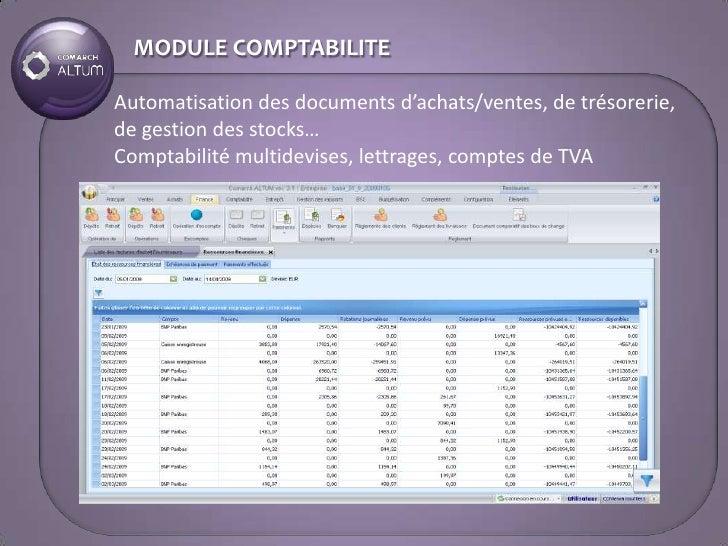 MODULE COMPTABILITE  Automatisation des documents d'achats/ventes, de trésorerie, de gestion des stocks… Comptabilité mult...
