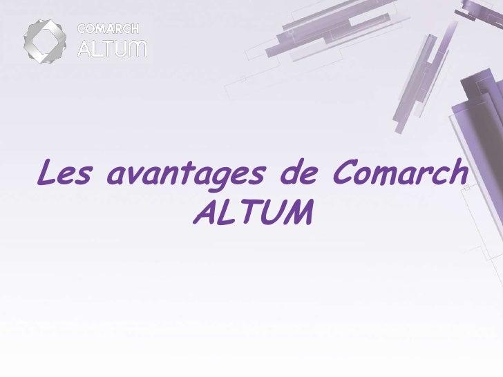Les avantages de Comarch          ALTUM