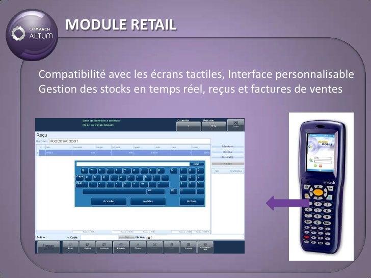 MODULE RETAIL  Compatibilité avec les écrans tactiles, Interface personnalisable Gestion des stocks en temps réel, reçus e...