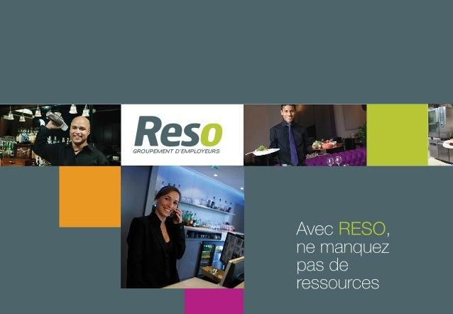 Accompagnement stratégique de lacommunication du groupement RESO