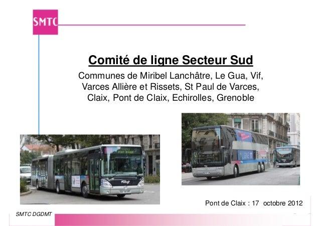 Comité de ligne Secteur Sud             Communes de Miribel Lanchâtre, Le Gua, Vif,              Varces Allière et Rissets...