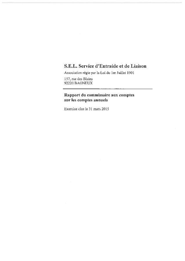SEL Bilan de l'exercice du 01/04/2014 au 31/03/2015 31/03/2014 A C T I F Valeur Amort & Valeur Valeur Brute Prov. Nette Ne...