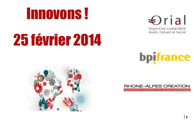 1 Innovons ! 25 février 2014
