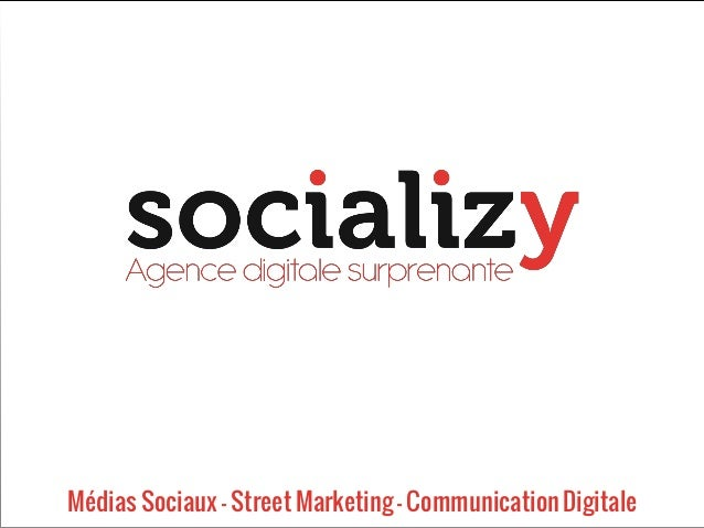 Médias Sociaux – Street Marketing – Communication Digitale