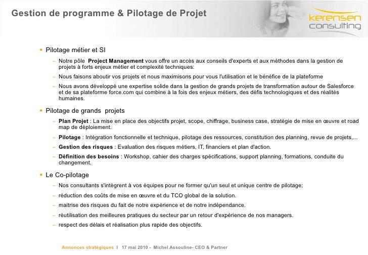 Gestion de programme & Pilotage de Projet  <ul><li>Pilotage métier et SI </li></ul><ul><ul><li>Notre pôle  Project Manage...