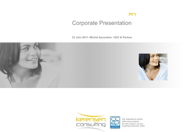 K loud By KerensenCorporate Presentation23 Juin 2011- Michel Assouline- CEO & Partner                                     ...