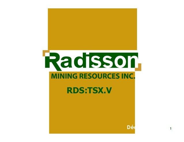 RDS:TSX.V  Décembre 2013  1
