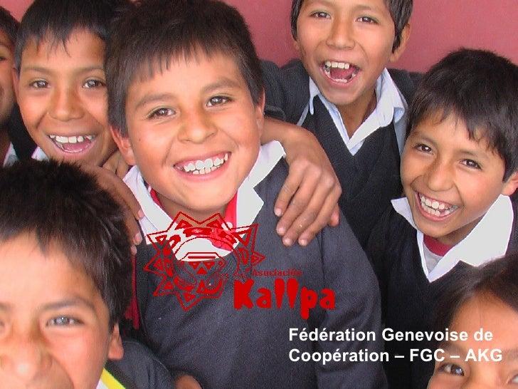 Fédération Genevoise de Coopération – FGC – AKG  Genève juin 2009