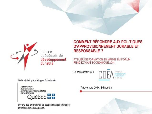COMMENT RÉPONDRE AUX POLITIQUES D'APPROVISIONNEMENT DURABLE ET RESPONSABLE ? ATELIER DE FORMATION EN MARGE DU FORUM RENDEZ...
