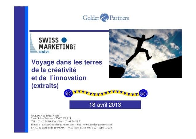 GOLDER & PARTNERS5 rue Saint-Sauveur - 75002 PARISTél. : 01 40 26 99 33+ - Fax : 01 40 26 88 21E mail : j.golder@golder-pa...