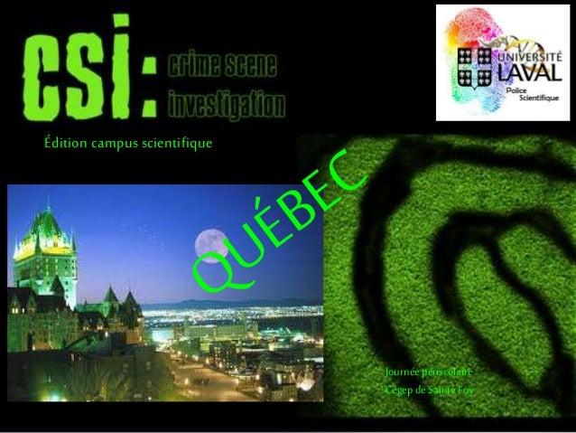 Journéepériscolaire Cégepde Sainte Foy Édition campus scientifique