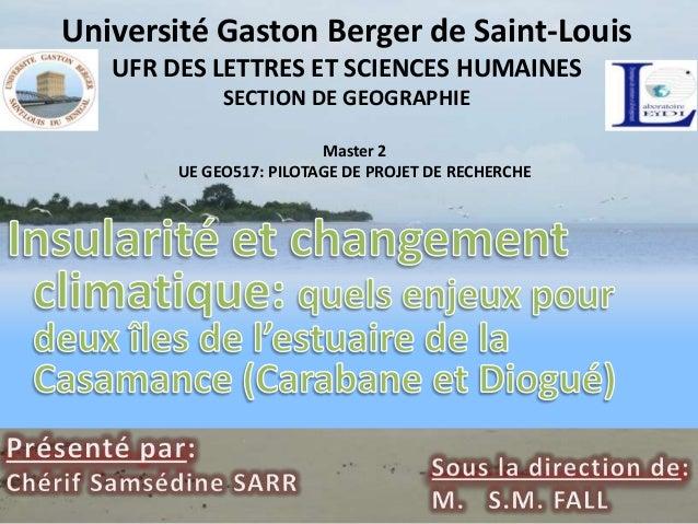 Université Gaston Berger de Saint-Louis   UFR DES LETTRES ET SCIENCES HUMAINES             SECTION DE GEOGRAPHIE          ...