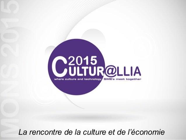 La rencontre de la culture et de l'économie