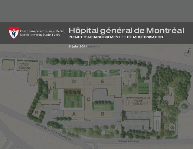 Hôpital général de Montréalprojet d'agrandissement et de modernisation6 juin 2011 (version 5)