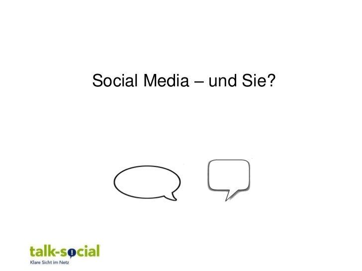 Social Media – und Sie?