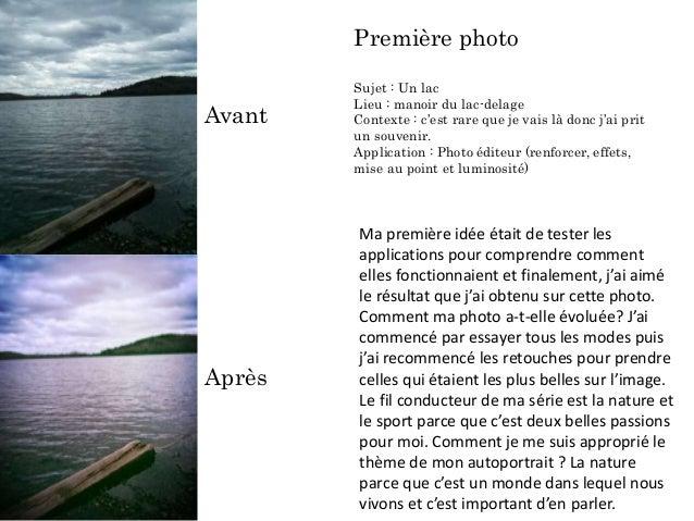 Avant Après Première photo Sujet : Un lac Lieu : manoir du lac-delage Contexte : c'est rare que je vais là donc j'ai prit ...