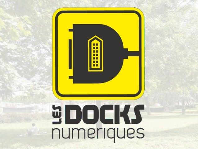 Présentation des Docks Numériques (décembre 2011)