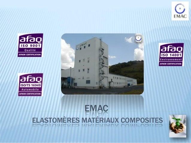 EMACELASTOMÈRES MATÉRIAUX COMPOSITES