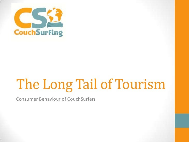 The Long Tail of TourismConsumer Behaviour of CouchSurfers