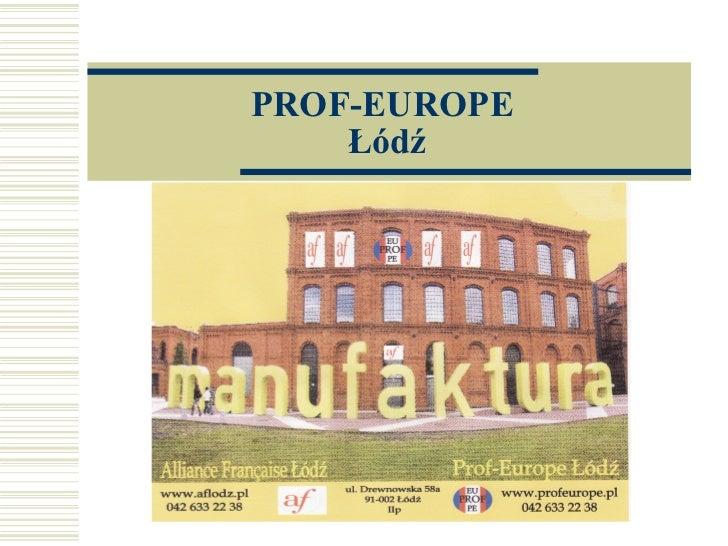 PROF-EUROPE  Łódź
