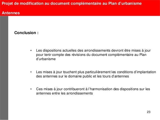 Projet de modification au document complémentaire au Plan d'urbanismeAntennes      Conclusion :              •   Les dispo...