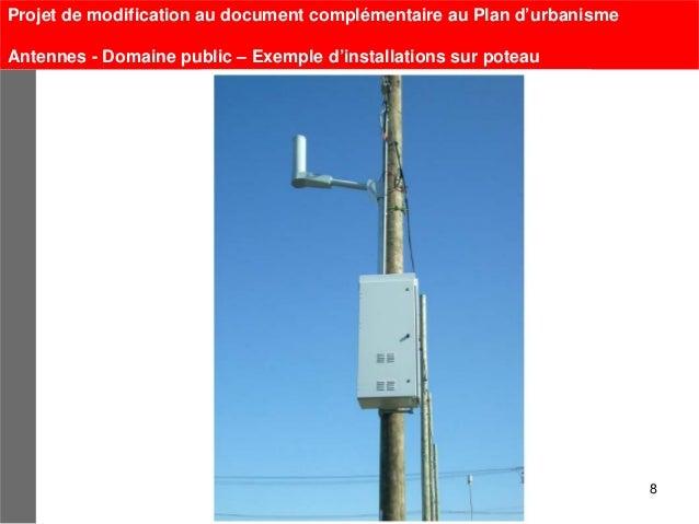 Projet de modification au document complémentaire au Plan d'urbanismeAntennes - Domaine public – Exemple d'installations s...