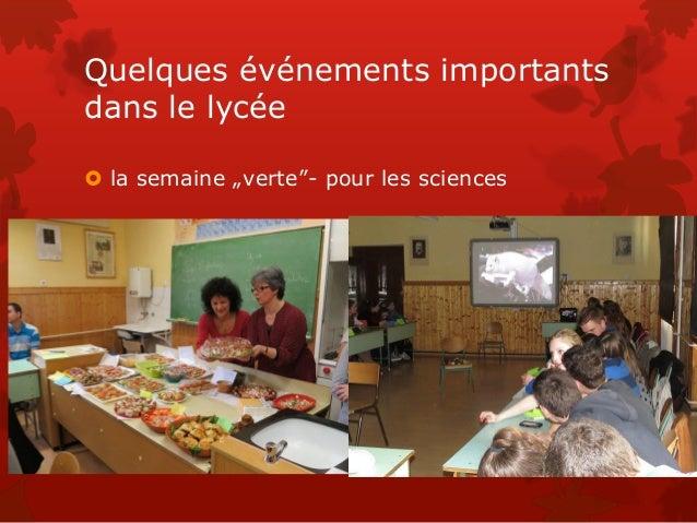 """Quelques événements importants dans le lycée  la semaine """"verte""""- pour les sciences"""