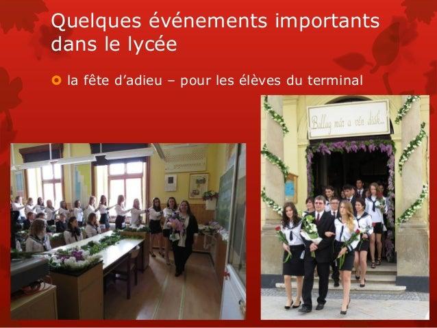 Quelques événements importants dans le lycée  la fête d'adieu – pour les élèves du terminal